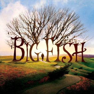 BIG FISH – LE STORIE DI UNA VITA INCREDIBILE