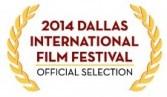 2014 Dallas Film Festival laurel