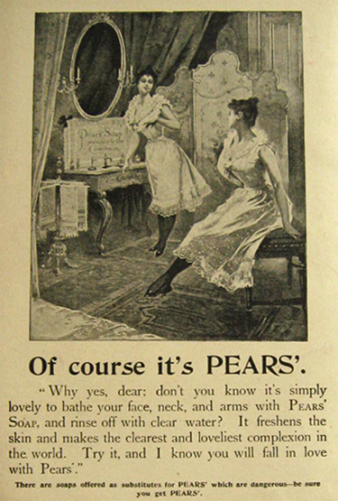 1897 Pears Soap Ad Of Course It S Pears Vintage Health