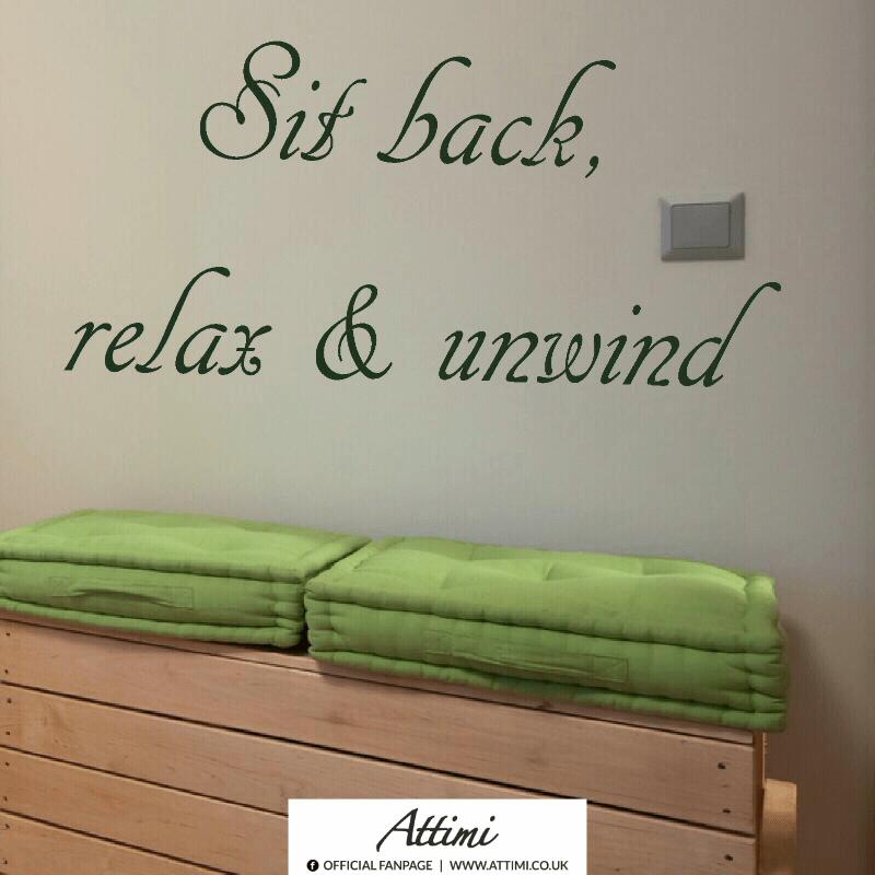 Sit back, relax & unwind