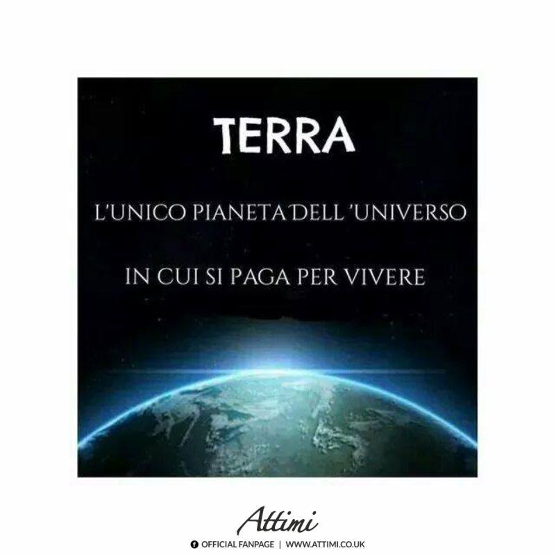 Terra l'unico pianeta dell'universo in cui si paga per vivere.