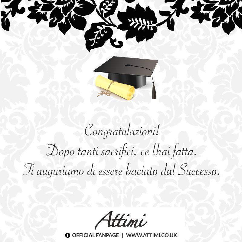 Congratulazioni! Dopo tanti sacrifici, ce l'hai fatta. Ti auguriamo di essere baciato dal Successo.