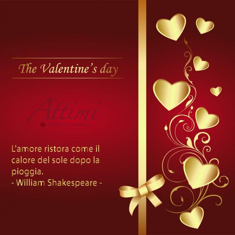 The Valentine's Day. L'amore ristora come il calore del sole dopo la pioggia. ( William Shakespeare )