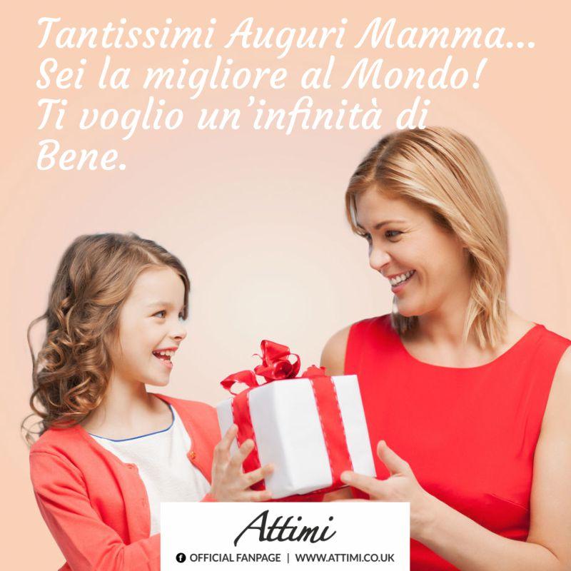 Tantissimi Auguri Mamma… Sei la migliore al mondo! Ti voglio un'infinità di bene.