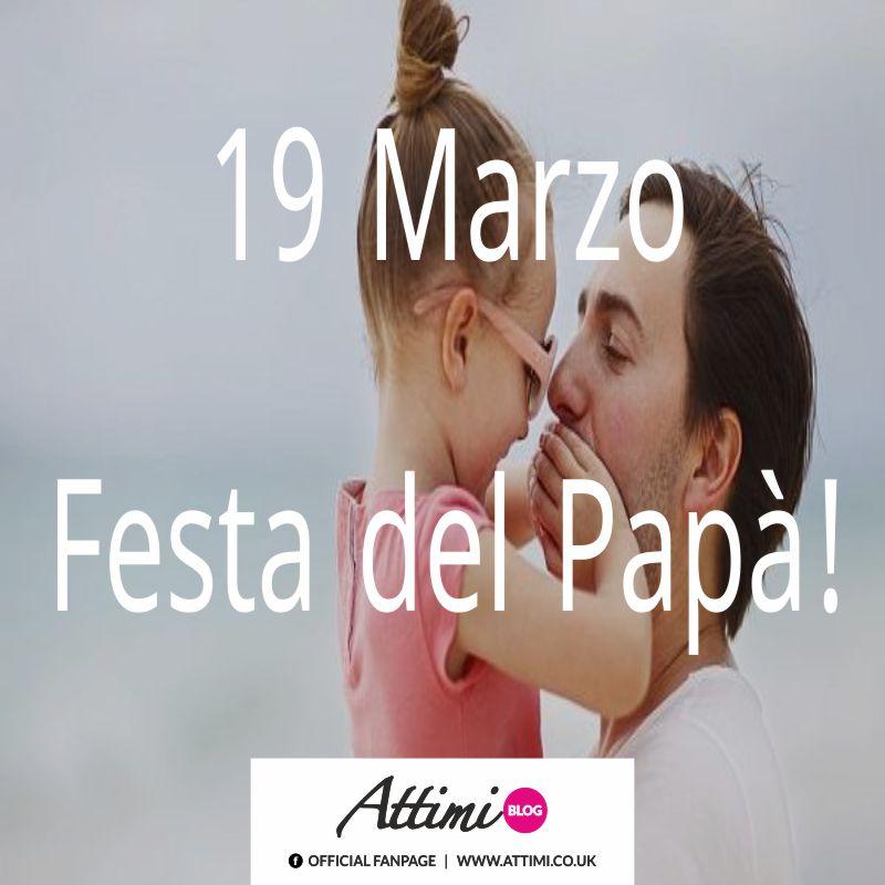 19 Marzo Festa Del Papà!