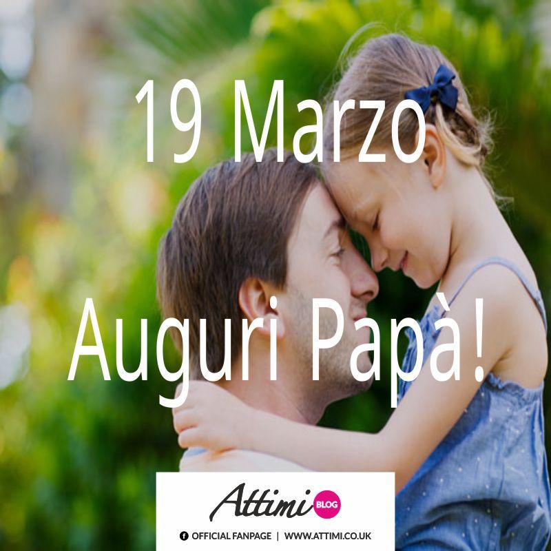 19 Marzo Auguri Papà!