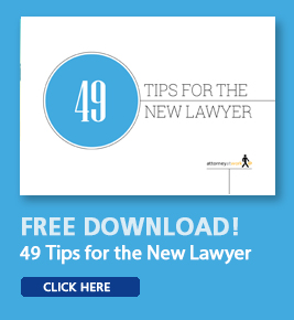 49 Tips for the New Lawyer - Attorney at Work