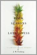 Four Seasons of Lonliness