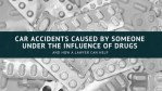 Drugged Driving Accidents