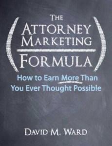 The Attorney Marketing Formula
