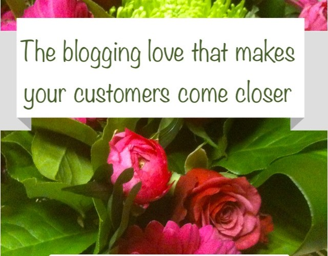 The blogging love that attracts readers and brings customers closer
