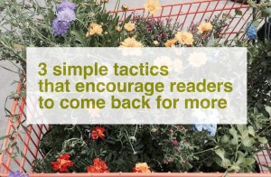 encourage readers to come back for more