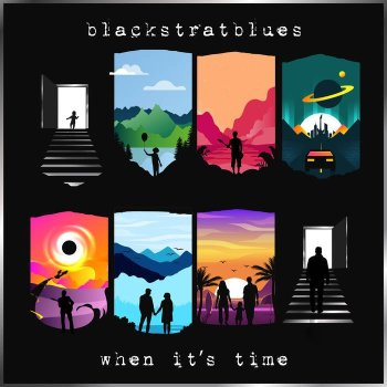When It's Time - Blackstratblues