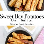 """Pinterest Image for Sweet Bay Potatoes. Top picture is close up view of Sweet Bay Potatoes on a black plate. On the right there is a cup of ranch and a cup of apple cider vinegar. On the left there is a blue and white towel. Below in white letters with a blue background it says """"Sweet Bay Potatoes Oven Airfryer"""". Bottom picture is A Sweet Bay Potatoes on a black plate. On the right there is a cup of ranch and a cup of apple cider vinegar. On the left there is a purple towel. www.atwistedplate.com/sweet-bay-potatoes/"""