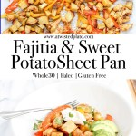 """Pinterest image for Fajita and Sweet Potato Sheet Pan. Top Image is Fajita Sheet Pan with Chicken, Peppers and Sweet Potatoes. Middle image is text stating """"Fajita and Sweet Potato Sheet Pan"""". Bottom Image is Fajita Sheet Pan with Chicken, Peppers and Sweet Potatoes in a bowl with Cilantro, Sour Cram and Avocado. https://www.atwistedplate.com/fajita-sweet-potato-sheet-pan-dinner/"""
