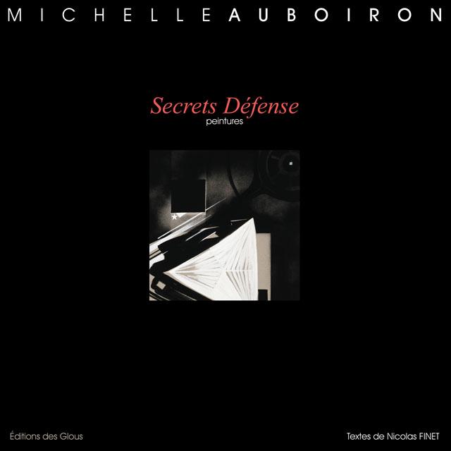 Secrets Défense - Un livre de peintures de mémoire de Michelle Auboiron
