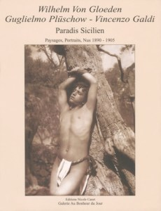 Gloeden, Plüschow, Galdi - Paradis Siciliens