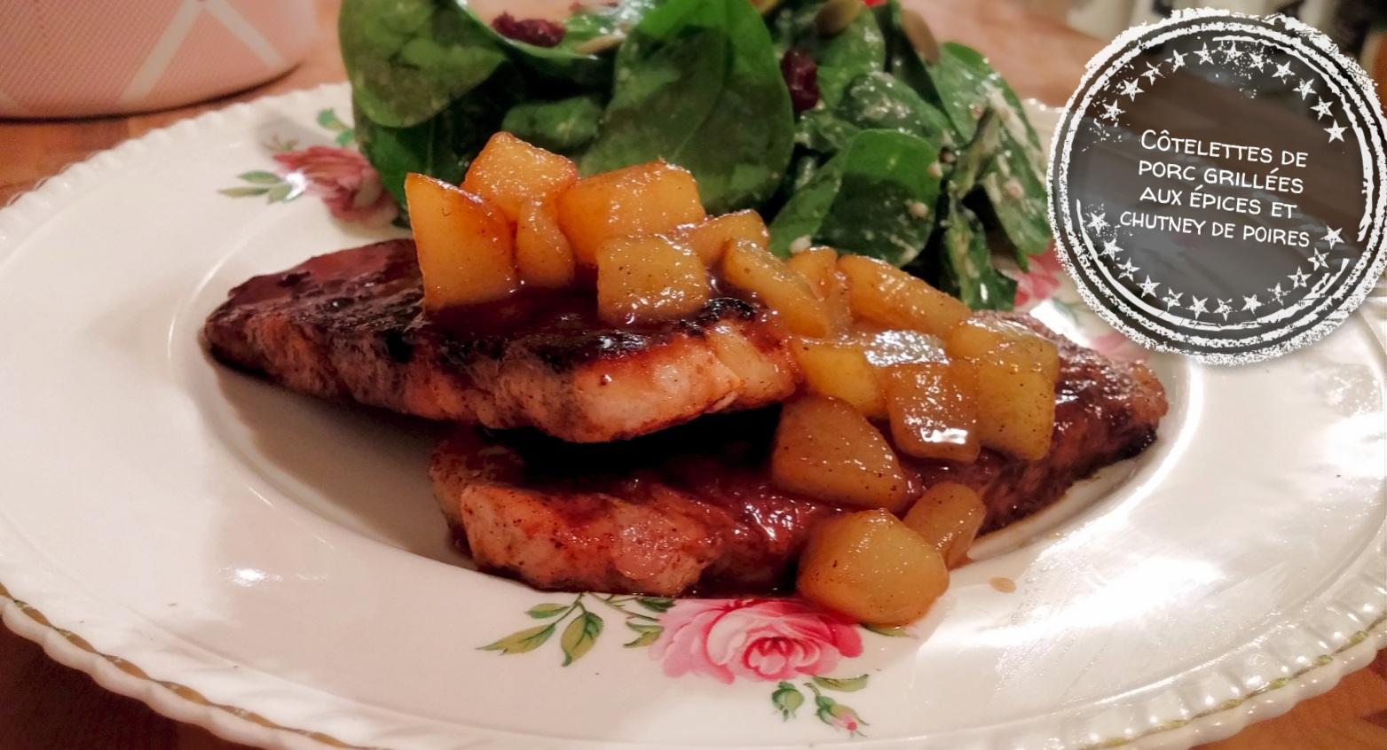 Côtelettes de porc grillées aux épices et chutney de poires - Auboutdelalangue.com