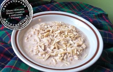 Gruau déjeuner érable-cannelle à préparer d'avance - Auboutdelalangue.com