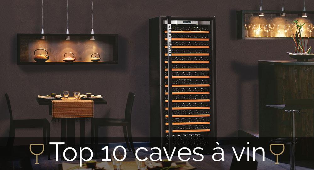 Le Guide De A Z Pour Choisir Sa Cave Vin