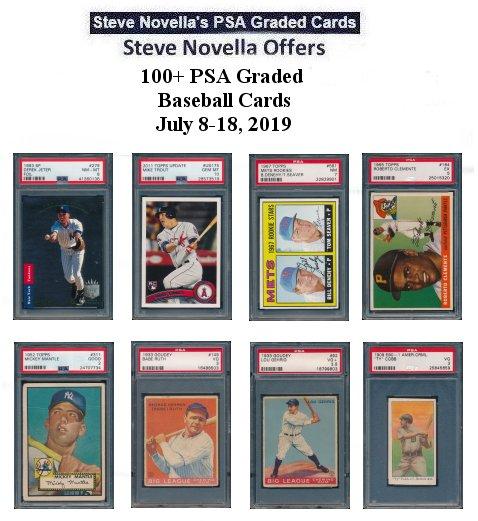 Steve Novella Offers 100 Psa Graded Baseball Cards For Sale July 8