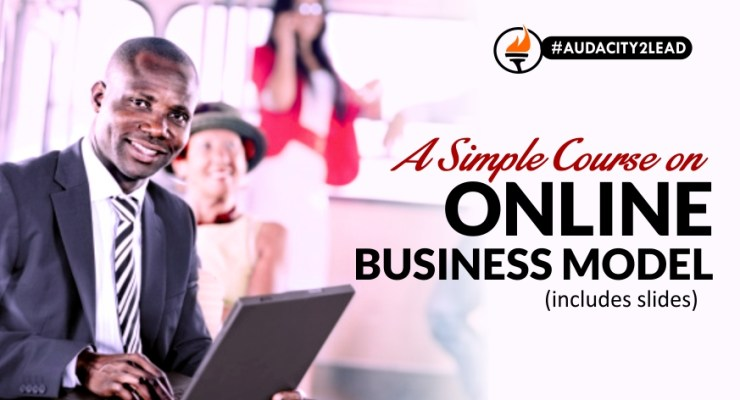 A SIMPLE COURSE ON ONLINE BUSINESS MODEL