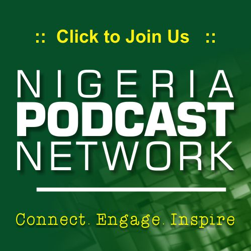 Nigeria Podcast Network