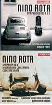 NINO ROTA: Symphonies No. 1 &  2 – Filarmonia '900 del Teatro Regio di Torino/ Marzio Conti – Chandos    NINO ROTA: Symphony No. 3 etc. – Filarmonia/Gianandrea Nosedt – Chandos