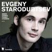Evgeny Starodubtsev Piano Recital – Honens