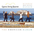 """The American Album"" = Quartets of DVORAK, GRIFFES, BARBER – Cypress Q."