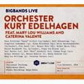 """Big Bands Live"" – Orchester Kurt Edelhagen featuring Mary Lou Williams & Caterina Valente – Jazz Haus"