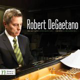 ROBERT DeGAETANO: Piano Concerto No. 1; FRÉDÉRIC CHOPIN: Piano Concerto No. 1 – Robert DeGaetano, p./ Moravian Phil. Orch./John Yaffé – Navona Records (CD+DVD)