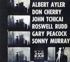 Albert Ayler, Don Cherry, John Tchicai, Roswell Rudd, Gary Peacock, Sunny Murray – New York Eye and Ear Control 1964 [50th Anniversary Edition] – ESP-DISK, vinyl
