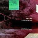 """""""Toccata – Finnish Guitar Music"""" = Works of BERGMAN, HARTIKAINEN, SALOMAKI. VILAGI,  ZINOVJEV & KAIPAINEN – Otto Tolonen, guitar – SIBA Records"""