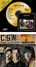 Crosby, Stills & Nash [TrackList follows] – Atlantic/Audio FidelityC/S/N –  Greatest Hits [TrackList follows] – Atlantic/ Rhino