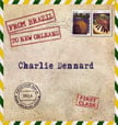 Charlie Dennard – From Brazil To New Orleans – Self