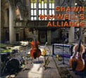Shawn Maxwell's Alliance – Shawn Maxwell's Alliance [TrackList follows] – Chicago Sessions