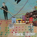 3 Cohens – Tightrope – Anzic