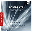 * ROBERT KYR: The Singer's Ode; The Cloud of Unknowing; Songs of the Soul – Conspirare/ Soloists/ Victoria Bach Festival Orch./ Craig Hella Johnson – Harmonia mundi