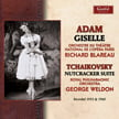 ADAM: Giselle – Ballet Suite, ed. BUESSER; TCHAIKOVSKY: Nutcracker ballet Suite – Orch. du Theatre National De L'Opera Paris/ Richard Blareau/ Royal Philharmonic Orch./ George Weldon – Guild