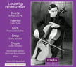Ludwig Hoelscher, cello = Music of DVORAK, BACH, GRIEG & CHOPIN – Meloclassic