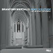 Branford Marsalis – In My Solitude: Live at Grace Cathedral [TrackList follows] – Sony/Okeh
