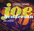 Conrad Herwig – The Latin Side Of Joe Henderson featuring Joe Lovano – Half Note