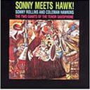 Sonny Rollins & Coleman Hawkins – Sonny Meets Hawk – RCA  (1963) /PurePleasure (2014) – vinyl