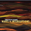 SKJELBRED: Waves & Interruptions [TrackList follows] – Eirik Raude, marimba and vibraphone/Ida Bryhn, viola/ Tom Ottar Andreassen, flutes/ Thomas Kjekstad, guitar – Pure Audio Blu-ray – 2L
