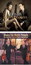 CARisMA Confessions [TrackList follows] – The CARisMA Crossover Guitar Duo (Magdalena Kaltcheva and Carlo Corrieri – Almud (Italy)The Nate Najar Trio Remembers Charlie Byrd – Blues for Night People [TrackList follows] – Candid Productions