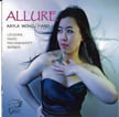 """Allure"" – Music of LECUONA, RAVEL, BARBER & RACHMANINOFF – Kayla Wong, piano"