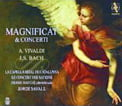 """Magnificat & Concerti"" = VIVALDI: Concerti; Magnificat; BACH: Concerto; Magnificat – Jordi Savall cond. – Alia Vox (SACD & PAL DVD)"