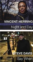 Vincent Herring – Night and Day – Smoke Sessions Steve Davis – Say When – Smoke Sessions