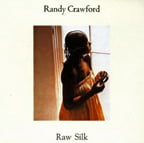 Randy Crawford – Raw Silk – Warner Bros. (1979)/ Pure Pleasure vinyl (2015)